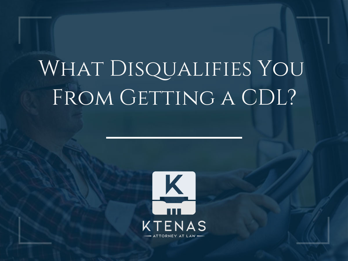 What disqualifies you from getting a CDL?